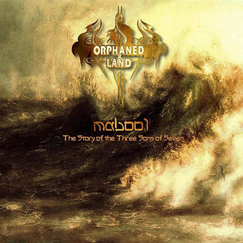 Orphaned Land Mabool The Story Of The Three Sons Of Seven ORPHANED LAND, toda su historia pionera del metal de oriente medio.