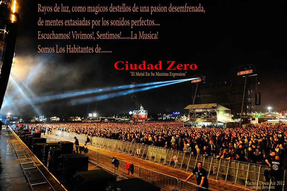 Ciudad Zero - Wacken Open Air 2012edited