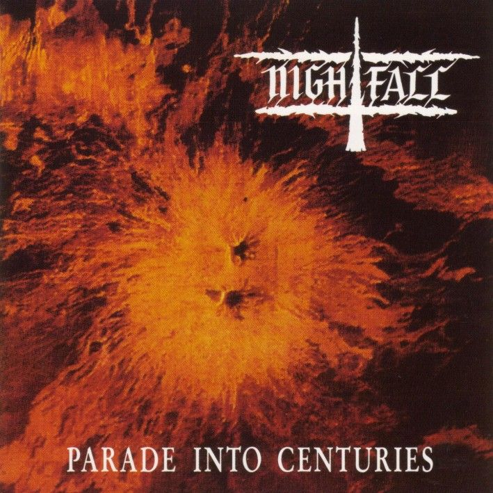 Nightfall Parade into Centuries NIGHTFALL: Recuerdo de Un Pasado De Gloria!