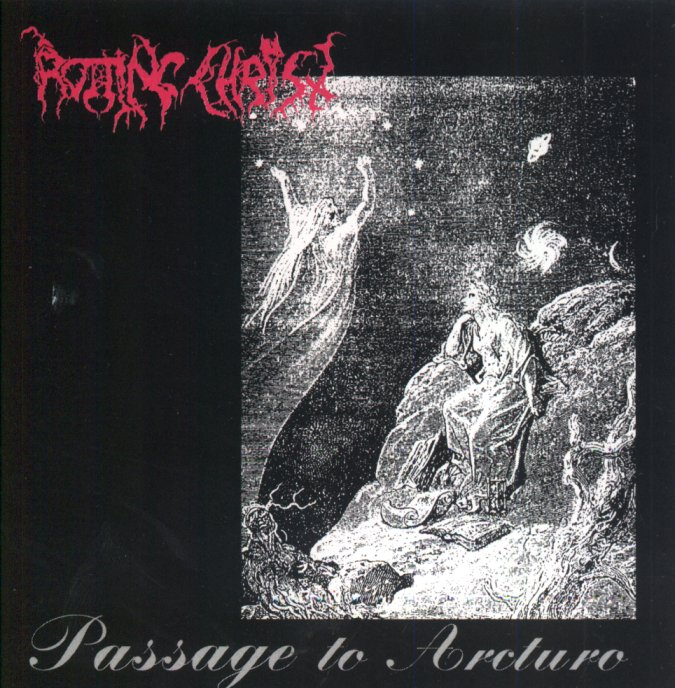 ROTTING CHRIST Passage to Arcturo Front NIGHTFALL: Recuerdo de Un Pasado De Gloria!