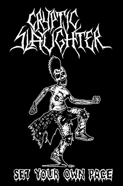 Cryptic Slaughter set your own peace CRYPTIC SLAUGHTER: Retornando A Lo Basico