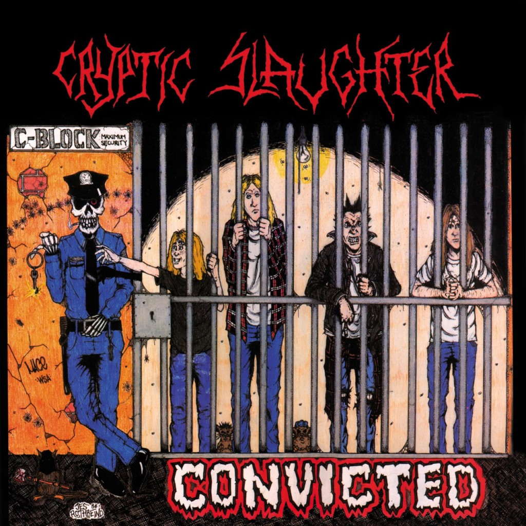 convicted cryptic slaughter 1024x1024 CRYPTIC SLAUGHTER: Retornando A Lo Basico