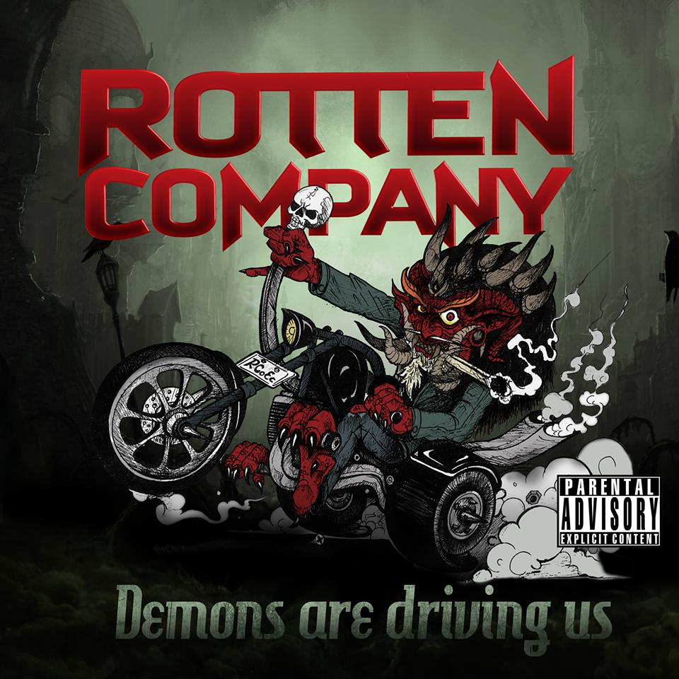 10599276 669569876466585 3044866895042000548 n ROTTEN COMPANY: Demons Are Driving Us, 5 Temas de Irreverencia Absoluta!