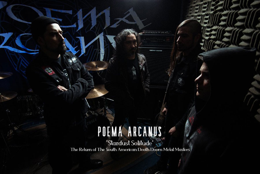 The Return of The South American Death Doom Metal Master 5 POEMA ARCANVS: Stardust Solitude The Return of The South American Death Doom Metal Masters